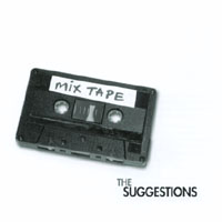 John Brodeur and the Suggestions | Mix Tape