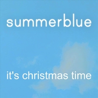 Summerblue | It's Christmas Time
