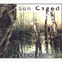 Sun Caged | Artemisia (Limited Edition Digipak)