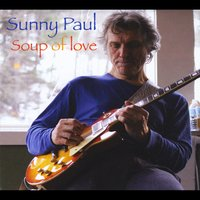 Sunny Paul | Soup of Love