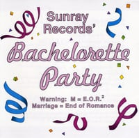 Sunray Records | Bachelorette Party