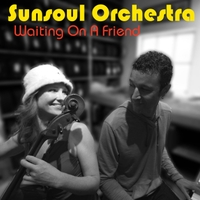 Sunsoul Orchestra | Waiting On a Friend