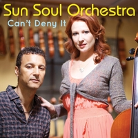 Sun Soul Orchestra | Can't Deny It