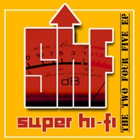 Super Hi-Fi | The Two Four Five