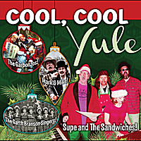 Supe & the Sandwiches | Cool, Cool Yule