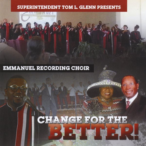Emmanuel Recording Choir | Change for the Better | CD Baby Music Store