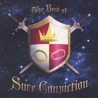 Sure Conviction | The Best of Sure Conviction