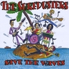 The Surfdusters: Save the Waves