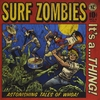 The Surf Zombies: It