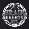 BRAIN SURGEONS NYC: Denial of Death