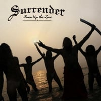 Surrender | Turn Up the Love
