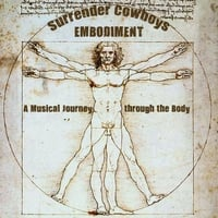 Surrender Cowboys | Embodiment: A Musical Journey Through the Body