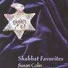 Susan Colin: Shabbat Favorites
