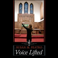 Susan M. Featro | Voice Lifted