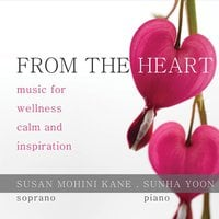 Susan Mohini Kane & Sunha Yoon | From the Heart