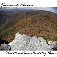 Susannah Masarie: The Mountains Are My Home