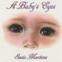 Susie Martens | A Baby's Eyes