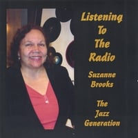 Suzanne Brooks, The Jazz Generation | Listening To The Radio