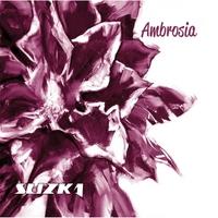 Suzka: Ambrosia