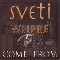 SVETI | Where I Come From