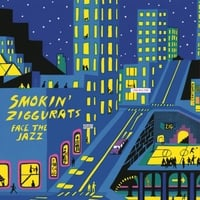 Smokin' Ziggurats | Face the Jazz