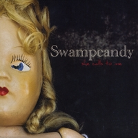 Swampcandy | She Calls To Me