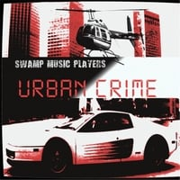 Swamp Music Players | Urban Crime