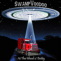 SwampVoodoo | At the Wheel a' Betty