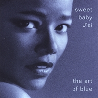 Sweet Baby J'ai | The Art Of Blue