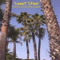Sweet Steel | Steel Drum Sounds of the Caribbean