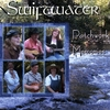 SWIFTWATER: Patchwork Memories