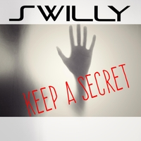 Swilly | Keep a Secret (If One of Us Is Dead)