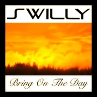 Swilly | Bring on the Day