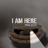 Swina Allen: I Am Here