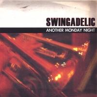 SWINGADELIC: Another Monday Night