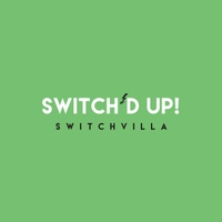 Switchvilla | Switch'd Up!