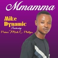 Mike Dynamic | Mmamma | CD Baby Music Store