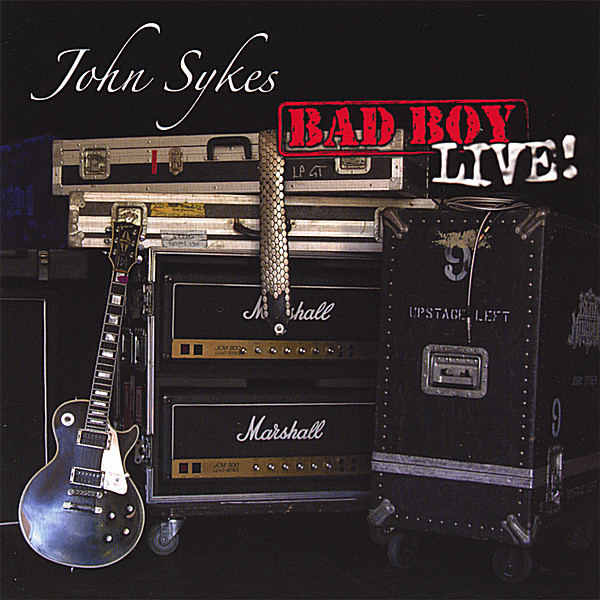 John Sykes | Bad Boy Live | CD Baby Music Store