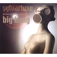 Sylvarluxe | And Then She Heard the Echo of the Big Bang