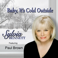 Sylvia Bennett | Baby, It's Cold Outside - EP (feat. Paul Brown)