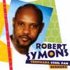 ROBERT SYMONS: Robert Symons Tropicana Steel Pan Bermuda Vol. 1