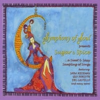 Various Artists | Symphony of Soul: Sugar & Spice... A Sweet & Sassy Sampling of Songs