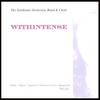 The Synthonic Orchestra, Band & Choir: WITHINTENSE