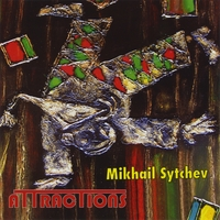 Mikhail Sytchev | Attractions