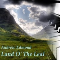Andrew Edmond | Land O' the Leal (Piano Version)