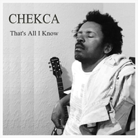 Chekca | That's All I Know