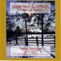 Table Singers | Christmas Acappella: Mennonite Singing | CD Baby