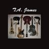 T.A. James: T.A. James