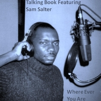 Talking Book Featuring Sam Salter | Where Ever You Are