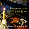 Tamara Eristavi & Sandro Eristavi: Russian and Georgian Romantic Ballads
